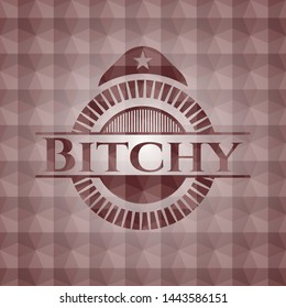 Bitchy red polygonal badge. Seamless.