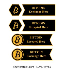 Bitcion  logo, Bitcoin excepted and exchange label with golden border
