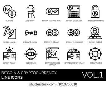 Bitcoin, blockchain & cryptocurrency line icons. Altcoins, anonymity, bitcoin mining, calculator, encryption, dollar, ethereum wallet, cryptocurrencies going up, decentralized linear vector.