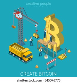 Bitcoin creation process flat 3d isometry isometric alternative crypto currency concept web vector illustration. Crane people building huge bit coin sign yellow gold block. Creative people collection.