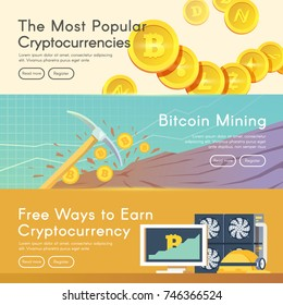 Bitcoin digital money, cryptocurrency system and mining pool. Flat modern vector web banners set. The most popular cryptocurrencies. Bitcoin mining. Free ways.