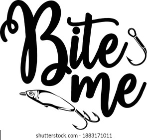 Download Bite Me Fishing Svg Download Stock Vector Royalty Free 1883171011
