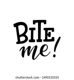 Download Bite Me Images Stock Photos Vectors Shutterstock