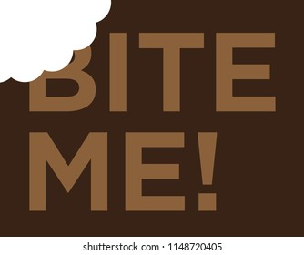 Bite me (typography)
