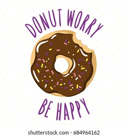 Bitten glazed donut with an inscription-pun Donut worry be happy. Vector illustration is suitable for greeting cards, posters, menus, prints for clothes.