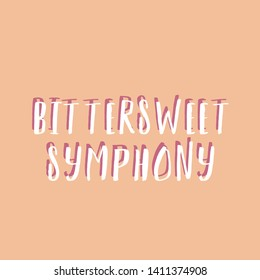 Bittersweet symphony, music quote, square background, typography