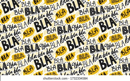 Bla bla seamless pattern, different hand lettering words with yellow speech bubbles. Buzz concept, chat background. Vector repeated texture
