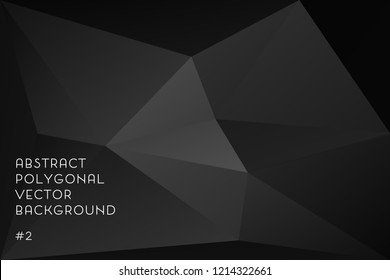 Black abstract polygonal vector background