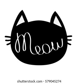 Black cat head. Meow lettering contour text. Cute cartoon character silhouette.