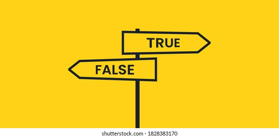 Black crossroads signpost on the road. Truth or false. Vector banner with yellow background.