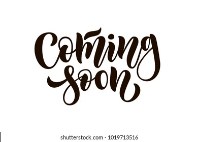 "Black drawn art illustration of logotype ""Coming soon"" on white background for Print, card, promo, Market, Store, stock, Homepage, Print, vector banner. Promotional lettering typography poster EPS 10"