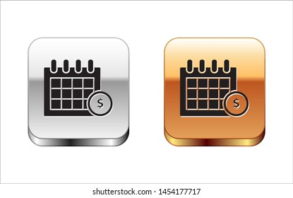 Black Financial calendar icon isolated on white background. Annual payment day, monthly budget planning, fixed period concept, loan duration. Silver-gold square button. Vector Illustration
