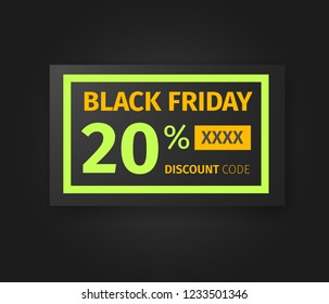 Black Friday 20 percent discount coupon. Sale card with promo code template design. Realistic black banner on dark background. Eps 10 vector.