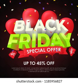 Black friday 2018. Sale banner template design. Beautiful discount and promotion banner. Special offer, up to 45% off. 3d inscription and red balloons on a dark background. Fashionable Vector image