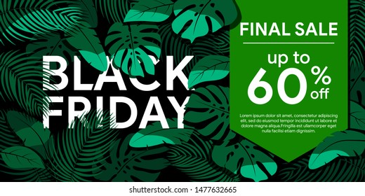 Black Friday 2019. Final sale up to 60% off Green tropical leaves on a black background. Floral frame with tropical plants. Sale banner, poster with palm leaves and  hibiscus. Discount background