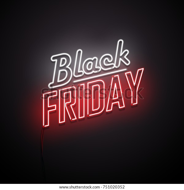 Black Friday background. Neon sign. Vector illustration.