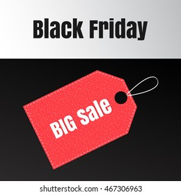 Black friday banner with label. Big Sale tag