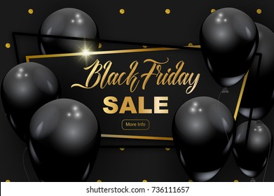 Black Friday banner, vector illustration. Gold glitter dots pattern, luxury frame, golden calligraphic text, black realistic balloons. Graphic design elements for flyer, sale promo.