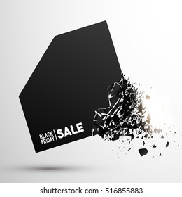 Black Friday Big Sale. Abstract Explosion Black Glass Concept November late Discount Offer. Can used for Design of Advertising, Promotion, Banner, Poster, Flyer, Template. Vector Illustration