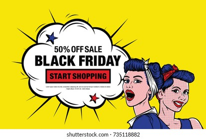 Black Friday. Comic speech bubble with expression text 50% off sale BLACK FRIDAY start shopping. Cartoon illustration in retro pop art style on yellow background with smile girls.
