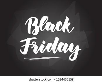 Black friday - handwritten modern calligraphy handlettering typography on blackboard (chalkboard) background. Store sale promotion concept.