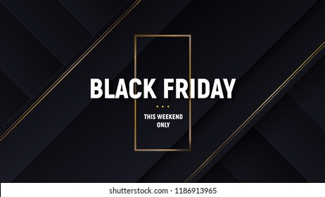 Black friday luxury sale banner. Black background with papercut layers and golden glittering lines. Modern minimalistic of commercial discount event poster. Vector illustration.