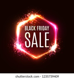 Black Friday neon sign. Banner with explosion effect. Discount card. Black Friday sale design with stars, burst of particles and fireworks on hexagon background. Light frame. Color vector illustration