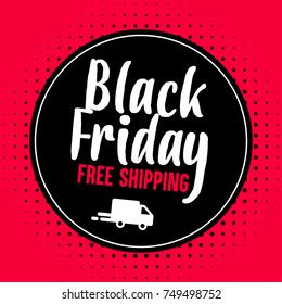 Black Friday promotional banner. Free Shipping. Vector illustration.