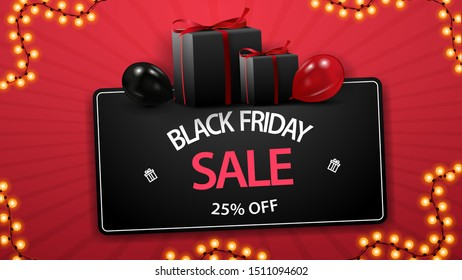 Black friday sale, up to 25 percent off, discount black coupon with gifts and balloons