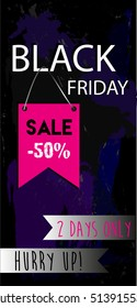 Black Friday Sale 50 percent. 2 Days only. Flyer template vector.
