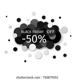 Black Friday Sale 50 percent discount creative  banner design on a modern background of black circles. Vector illustration