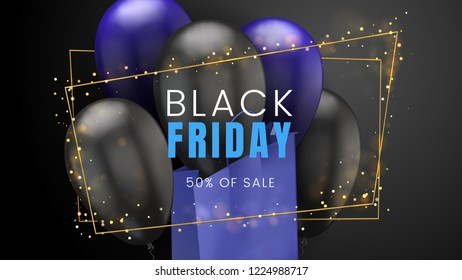 Black friday, sale abstract dark background with balloons, blue shopping bag and glare golden frame, can be used for banner, flyer and brochure template. Vector illustration