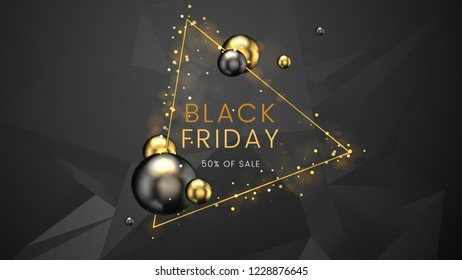 Black friday, sale abstract dark sharp polygonal background with triangular frame, and golden sphere, can be used for business promotion, advertising and brochure template. Vector illustration