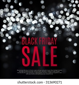 Black friday sale background. Black white lights bokeh background. Vector illustration