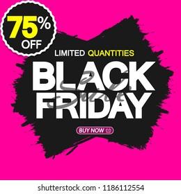 Black Friday Sale, banner design template, 75% off, brush grunge, vector illustration