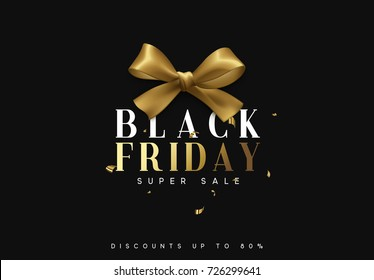 Black Friday sale, banner, poster, logo. Luxury gold and white text. Background golden ribbon bow.