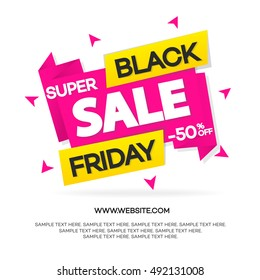 Black friday sale banner for your promotion, special offer, advertisement, hot price and discount poster isolated on white background with sign super sale. Vector Illustration