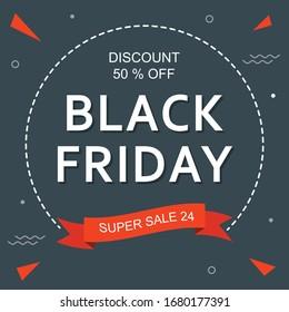 Black Friday Sale offer banner. You use the banner,  Ads, Social Media & web blogs.