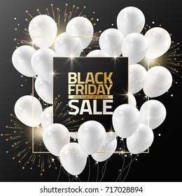 Black Friday sale on black frame with white balloons and firework for design template banner, Vector illustration