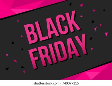 Black Friday  sale poster template with pink  text on polygonal  background. Vector illustration  for  discount andspecial offer banner.