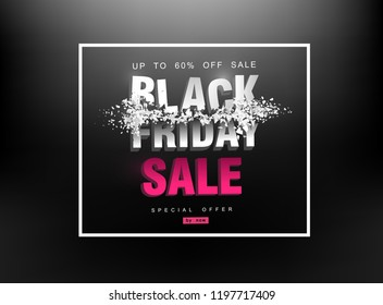 Black Friday sale. Price destruction. Destroyed letters with flying splinters. Creative template.