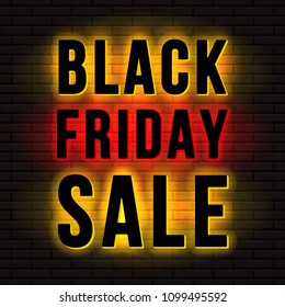 Black Friday Sale sign. Back or halo lit illuminated letters on brick wall background. Vector illustration.