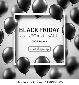 Black friday sale white promo poster with grey balloons and white square frame. Special offer up to 70% off, start shopping. Vector background.