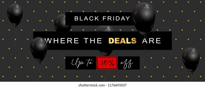 Black Friday Sale wide elegant banner, vector illustration. Black background, with polka dot pattern made of glitter, offer text, black balloons flying in the air, graphic design elements.