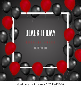 Black Friday with shiny Balloons on square frame on background as business , discount , promotion and Sale Poster concept. Vector illustration.