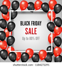 Black Friday with shiny and red Balloons on square frame background as business , discount , promotion and Sale Poster concept. Vector illustration.