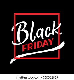 Black Friday shopping season image. Hand drawn type print for poster / web / stand / social media promotion. Holiday season Black friday sale, clearance, offer. Simple typographic vector illustration