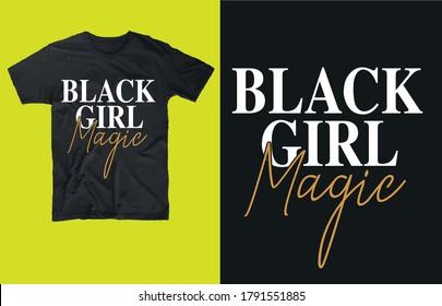Black girl magic t shirt design