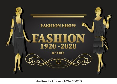 Black and gold. Abstract silhouettes, decorated models of girls dressed in the fashion of the 1920s. Lettering: fashion, fashion show, retro style. Banner, flyer, business card.