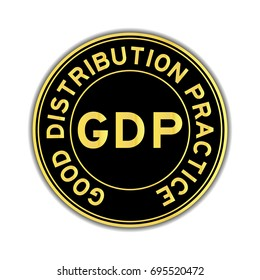 Black and gold color of GDP (Good distribution practice) round sticker on white background